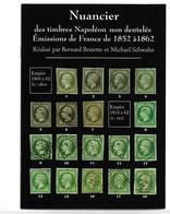Nuancier De Couleurs Napoléon Non Dentelés N°9/10/11/12/13/14/15/16/17/18 Superbe. - Andere Boeken