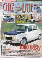 Gazoline N°125  2006, Peugeot 104 Zs, Bégot-et-Cail, Cisitalia 202 C, Simca 1000 Rallye Basty - Auto/Moto