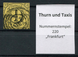 "Thurn Und Taxis: 9 Kr. MiNr. 10 Nummernstempel 220 ""Frankfurt"" Gestempelt / Used / Oblitéré - Thurn And Taxis"