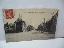 SAINT QUENTIN EN 1919 02 AISNE RUE DE LA FERE CPA 1920 COMBIER MACON - Saint Quentin
