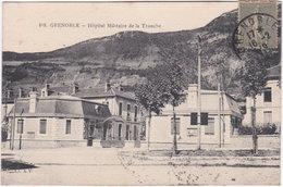 38. GRENOBLE. Hôpital Militaire De La Tronche. 012 - Grenoble