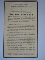 Karel Van Pelt Geel-Larum 1867 Mechelen 1944 Doodsprentje C.F. Brussel S 250 8 - Imágenes Religiosas