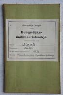 LANGDORP Naast Aarschot Burgerlijke Mobilisatieboekje 1940 Ministerie Van Openbaar Onderwijs Schrijver - Documentos Antiguos