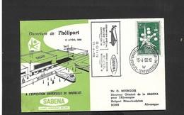 Vol Spécial Ouverture De L'héliport Expo 58 Hélicoptère SIKORSKY S-58 Du 15/04/1958 Bruxelles - Bonn - Airmail