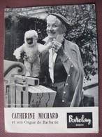 CPA CPSM CATHERINE MICHARD Et Son Orgue De Barbarie CHANTEUSE DE RUE Amie D'Edith PIAF 1960 Singe Peluche. BAUCLAY RARE - Chanteurs & Musiciens