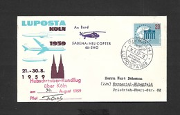 Vol Spécial LUPOSTA Du 30/08/1959 à Cologne Pli Signé Par Le Pilote - Covers & Documents