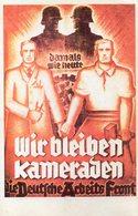 DC551 - Wir Bleiben Kameraden WW2 Deutsche Arbeits Front Damals Wie Heute REPRO - War 1939-45