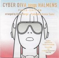 Cyber Diva Sings Halmens Paris Edition (Très Limitée) - Dance, Techno & House