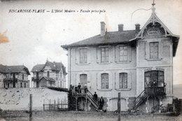 40 BISCAROSSE  L'Hôtel Moderne .... à L'époque - Biscarrosse