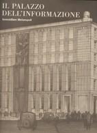 IL PALAZZO DELL'INFORMAZIONE A MILANO-LIBRO NUOVO DI 48 PAGINE - Arts, Antiquity