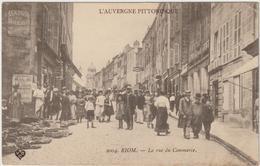 2004. RIOM - La Rue Du Commerce - Riom