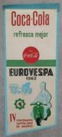 Pennant / FLAG Coca Cola - Refresca Mejor - IV Centenario Capitalidad De Madrid - EUROVESPA 1962 - Afiches Publicitarios