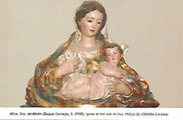 POSTAL 54195: Nuestra Señora De Belen. Imagen De Duque Cornejo. Siglo XVIII. Priego De Cordoba Cordoba - Cartes Postales