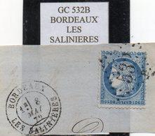 Gironde - N° 60A Obl GC 532B Bordeaux Les Salinières (+ Tàd Type 17) - 1871-1875 Cérès