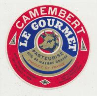 X 639 /  ETIQUETTE DE  FROMAGE  -CAMEMBERT  LE GOURMET - Käse