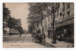SAINT MAURICE * VAL DE MARNE * LA RUE SAINT MANDE * CAFE DU COMMERCE * LIMONADE DUMESNIL * BAINS * ELD - Saint Maurice