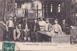 MONTCEAU LES MINES           SUR LE PUITS SAINT FRANCOIS. MINEURS - Montceau Les Mines