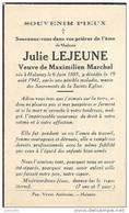 HALANZY ..-- Mme Julie LEJEUNE , Veuve De Mr Maximilien MARCHAL , Née En 1885 , Décédée En 1942 à HALANZY . . - Aubange