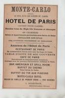 Monte Carlo Hôtel De Paris Restaurant Table D'Hôte Café Bar Américain Grill Room Buffet Tir Aux Pigeons Dureteste  1902 - Reclame