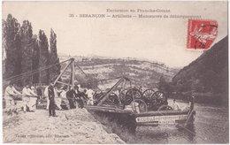 25. BESANCON. Artillerie. Manoeuvre De Débarquement. 35 - Besancon