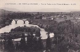 PONT DU CHATEAU          VUE DU VIADUC ET DE L USINE DE BITUME - Pont Du Chateau