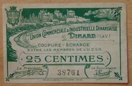 Dinard ( 35 - Ille Et Vilaine ) 25 Centimes U.C.I.D DINARD Remb 31/12/1921 - Bons & Nécessité