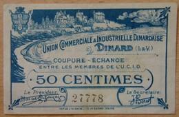 Dinard ( 35 - Ille Et Vilaine ) 50 Centimes U.C.I.D DINARD Remb 31/12/1921 - Bons & Nécessité