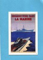 """ENGAGEZ VOUS DANS LA MARINE 1987 -carte Illustrée   Sous Marin -destroyer-+""""calendrier - Militaria"""