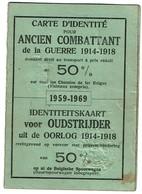Carte D'identité Pour Ancien Combattant 1914-1918 - Aimé GOSSE - 50% Chemins De Fer Belges - 2 Scanss - Railway