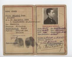 ° WW2 ° ETAT FRANCAIS ° CARTE D'IDENTITE DE FRANCAIS ° MARSEILLE 17 DECEMBRE 1943 ° - Documents Historiques