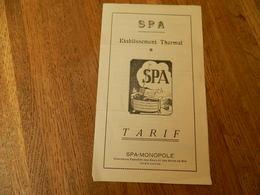 SPA:TRES BEAU TARIF DES ETABLISSEMENT THERMAL A SPA  POUR LES CURES - Vieux Papiers