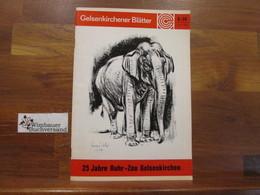 Gelsenkirchener Blätter. 9-74 25 Jahre Ruhr-Zoo Gelsenkirchen - Guides Touristiques