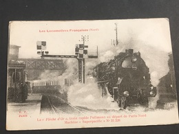 Les Locomotives Françaises La Flèche D'or Train Rapide Pullmann - Trenes