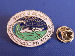 Pin's Gérard D'aboville Transpacifique En Solitaire à La Rame - Aviron Barque Bateau Sport Nautique (PQ57) - Aviron