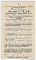 HALANZY ..-- Mr Henri COLAS , époux De Mme Prudence HERREGODTS , Né En 1898 , Décédé En 1944 à HALANZY .. - Aubange