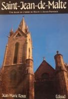 Jean Marie Roux - Saint Jean De Malte. Une église De L'ordre De Malte à Aix-en-Provence / éd. Edisud - 1987 - Provence - Alpes-du-Sud