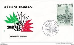 L4O253 POLYNESIE FRANCAISE 1985 FDC Italia 85 130f Papeete 22 10 1985 /envel.  Illus. - FDC