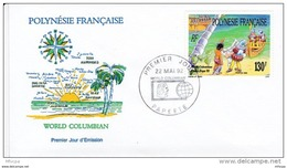 L4P017 POLYNESIE FRANCAISE 1992  FDC World Columbian 130f Papeete 22 05 1992 /envel.  Illus. - FDC
