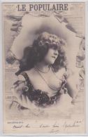 Artiste Dans Journal Eclaté Le Populaire Femme Cheveux Longs Décolleté Cocotte Courtisane Erotisme Timbre-Taxe 1902 - Cabarets