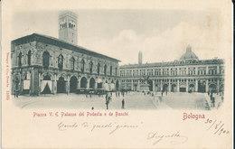 BOLOGNA - PIAZZA V.E PALAZZO DEL PODESTA E DE BANCHI - Bologna
