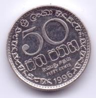 SRI LANKA 1996: 50 Cents, KM 135 - Sri Lanka