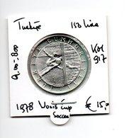 TURKIJE 150 LIRA 1978 ZILVER WORLD CUP SOCCER - Türkei