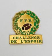 PIN'S PINS PIN SPORT RUGBY FÉDÉRATION FRANÇAISE DE RUGBY - CHALLENGE DE L'ESPOIR - Rugby