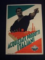 1934  ACQUISTATE PRODOTTI ITALIANI   COMITATO PER IL PRODOTTO ITALIANO  ROMA - Evènements