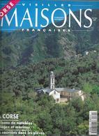 La Corse  Vieilles Maisons Françaises N 162 - Corse