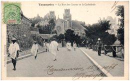 TANANARIVE - La Rue Des Canons Et La Cathédrale - Madagaskar