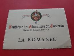 ETIQUETTE ANCIENNE / LA ROMANEE / CONFRERIE DES CHEVALIERS DU TASTEVIN - Bourgogne