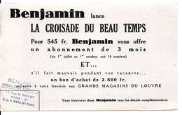 BUVARD BLOTTING PAPER PAPETERIE PRESSE ABONNEMENT BENJAMIN LA CROISADE DU BEAU TEMPS - Stationeries (flat Articles)