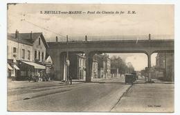 NEUILLY SUR MARNE Pont Du Chemin De Fer - Neuilly Sur Marne
