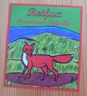 THEME RENARD : ETIQUETTE BIERE ROTFLUX - BRASSERIE FRAUENAUER - ALLEMAGNE - NEUVE - Bière